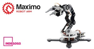 Maximo Desktop Robot Arm on Indiegogo