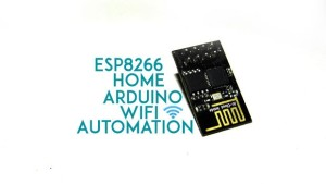 ESP8266 Wifi controlled Home Automation